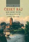 Tajemné stezky - Český ráj - Kde bory šumí po skalinách