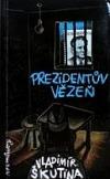 Prezidentův vězeň
