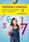 Počítáme s vitaminy - Zábavná matematika pro 1. stupeň ZŠ