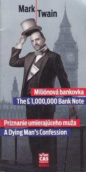 Miliónová bankovka / Priznanie umierajúceho muža