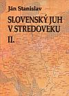 Slovenský juh v stredoveku II.