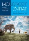 Moudrost zvířat: poučení z duchovního života zvířat