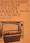 Československé rozhlasové a televizní přijímače III. (1964–1970) a zesilovače