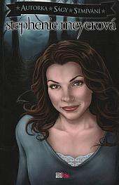 Stephenie Meyerová: autorka ságy Stmívání