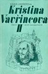Kristina Vavřincova II – Paní