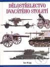 Dělostřelectvo dvacátého století