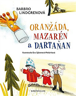 Oranžáda, Mazarén a Dartaňan