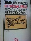 Psí hvězda Sírius aneb Láskyplné vyprávěnky o psech