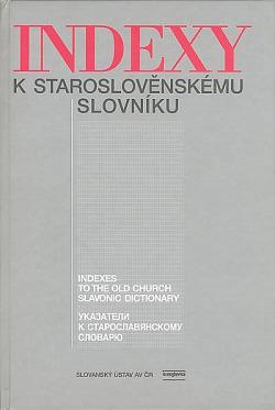 Indexy k staroslověnskému slovníku