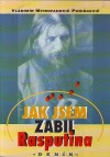 Jak jsem zabil Rasputina