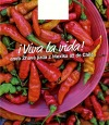 Viva la vida! aneb Žhavá jídla z Mexika až do Chile