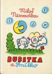 Bubetka a Smítko
