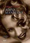 Čemu se smála Adina Mandlová