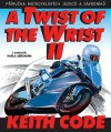 Twist of the Wrist II