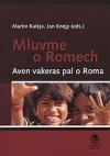 Mluvme o Romech - Aven vakeras pal o Roma