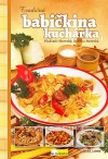 Tradičná babičkina kuchárka 1 - jeseň/zima