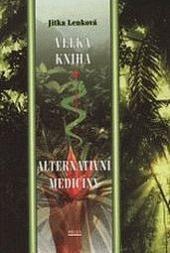 Velká kniha alternativní medicíny obálka knihy