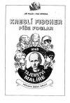 Kreslí Fischer, píše Foglar aneb Tajemství malíře