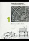 Zaměstnanecká sídliště v severních Čechách mezi lety 1918-1938. 1, Státní hornické kolonie