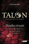 Talon: Společenstvo draků - Zkouška věrnosti