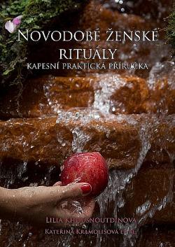 Novodobé ženské rituály - Praktická příručka ceremonialistky obálka knihy