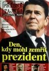 Den, kdy mohl zemřít prezident