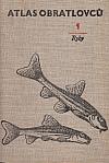Atlas obratlovců 1 - Ryby