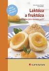 Laktóza a fruktóza