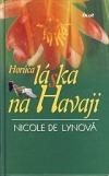 Horúca láska na Havaji