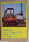 Příručka pro strojvedoucí motorových lokomotiv-I