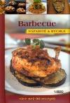 Barbecue - Nápaditě a rychle
