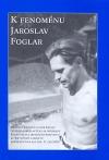 K fenoménu Jaroslav Foglar