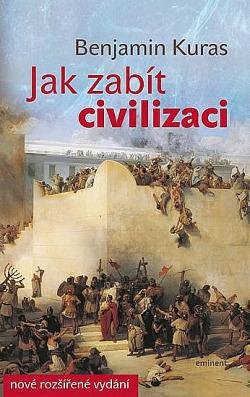 Předsmrtné křeče evropské civilizace nebo zbývá ještě nějaká naděje?!