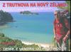 Z Trutnova na Nový Zéland