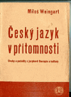 Český jazyk v přítomnosti