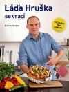 Láďa Hruška se vrací – Kuchařka pro samouky