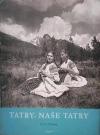 Tatry, naše Tatry