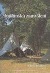 Indiánská zamyšlení