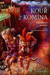 Kouř z komína - pohádkový román