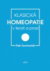 Klasická homeopatie v teorii a praxi