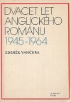 Dvacet let anglického románu 1945-1964