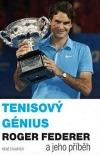Tenisový génius Roger Federer a jeho příběh