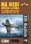 Na nebi hrdého Albionu 1940 - část 1