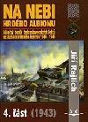 Na nebi hrdého Albionu 1943 - část 4