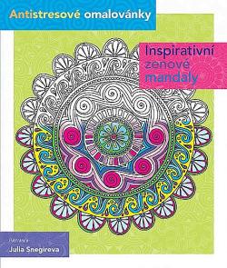 Inspirativní zenové mandaly - Antistresové omalovánky obálka knihy