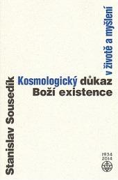 Kosmologický důkaz Boží existence v životě a myšlení obálka knihy