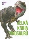 Velká kniha dinosaurů