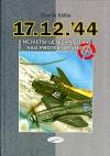 17.12.´44 Největší letecká bitva nad protektorátem