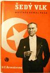 Šedý vlk Mustafa Kemal Paša