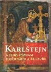 Karlštejn a jeho význam v dějinách a kultuře